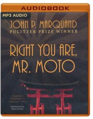 #6: Right You Are, Mr. Moto - unabridged audio book on CD