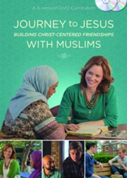 Journey to Jesus: Building Christ-Centered Friendships with Muslims (DVD Curriculum)  -