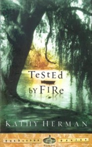 Tested by Fire, The Baxter Series #1