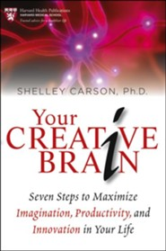 Your Creative Brain: Seven Steps to Maximize Imagination, Productivity, and Innovation in Your Life  -     By: Shelley Carson