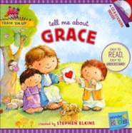 Tell Me about Grace (with stickers & CD): Wonder Kids-Train 'Em Up