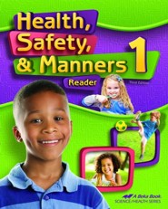 Abeka Health, Safety & Manners Grade 1 Student Reader (New  Edition)