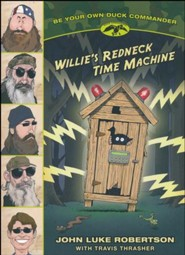Willie's Redneck Time Machine