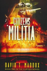 Citizen's Militia: The MD Chronicles Book 2