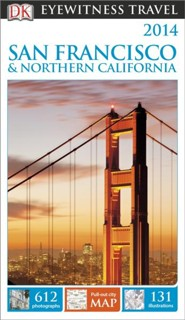 DK Eyewitness Travel Guide: San Francisco & Northern California  -