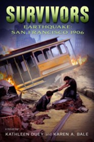 Earthquake: San Francisco, 1906  -     By: Kathleen Duey, Karen A. Bale