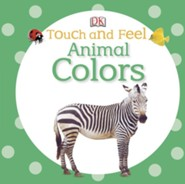 Touch and Feel: Animal Colors  -