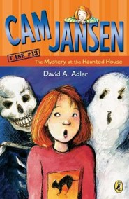 Cam Jansen and the Mystery at the Haunted House   -     By: David A. Adler     Illustrated By: Susanna Natti