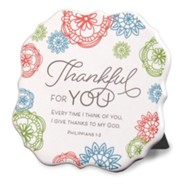Thankful for You Plaque