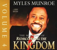 The Messages Of Rediscovering The Kingdom, Vol 4