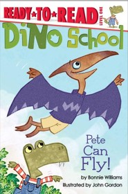 Pete Can Fly!  -     By: Bonnie Williams     Illustrated By: John Gordon