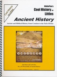 BiblioPlan's Cool History for Littles: Ancient History, Grades K-2