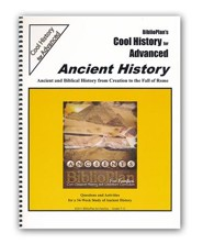 BiblioPlan's Cool History for Advanced: Ancient History, Grades 8-12
