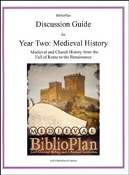 BiblioPlan Discussion Guide for Year Two: Medieval History