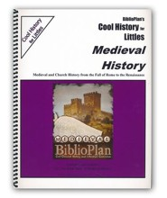 BiblioPlan's Cool History for Littles: Medieval History (Grades K-2)