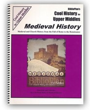 BiblioPlan's Cool History for Upper Middles: Medieval History (Grades 6-8)