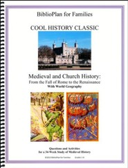 BiblioPlan for Families Cool History Classic for Year Two: Medieval and Church History