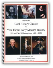 BiblioPlan Cool History Classic for Year Three: Early Modern History