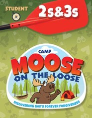 Camp Moose on the Loose: 2s & 3s Student Activity Sheets (KJV)