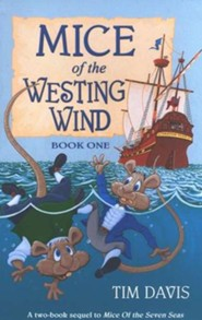 Mice of the Westing Wind, Book One