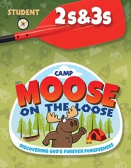 Camp Moose on the Loose: 2s & 3s Student Activity Sheets (NKJV)