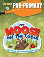 Camp Moose on the Loose: Pre-Primary Student Activity Sheets (NKJV)