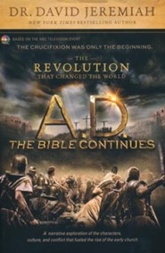 A.D.: The Bible Continues--The Revolution That Changed the World