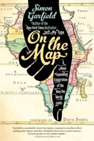 On the Map  -     By: Simon Garfield