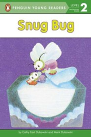 Snug Bug  -     By: Cathy East Dubowski