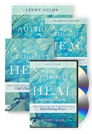 Authority to Heal Curriculum: Restoring the Lost Inheritance of God's Healing Power  -     By: Randy Clark