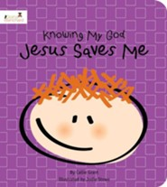 Jesus Saves Me: Knowing My God series