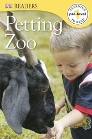 DK Readers, Pre-Level 1: Petting Zoo   -
