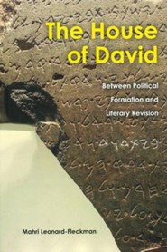 The House of David: Between Political Formation and Literary Revision  -     By: Mahri Leonard-Fleckman