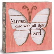 Nurses Care With All Their Heart Plaque