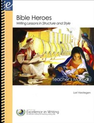 Bible Heroes Writing Lessons (Teacher's Manual Only)