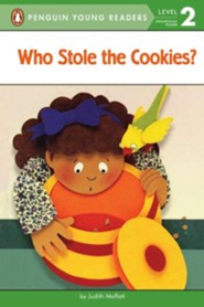 Who Stole the Cookies?, Level 2 - Progressing Reader   -     By: Judith Moffatt