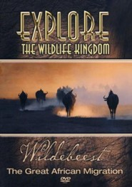 Explore The Wildlife Kingdom: Wildebeest - The Great African  Migration, DVD