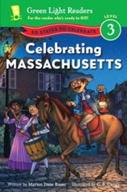 Celebrating Massachusetts: 50 States to Celebrate  -     By: Marion Dane Bauer     Illustrated By: C.B. Canga