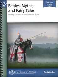 Fables, Myths, and Fairy Tales Writing Lessons (2nd Edition Teacher's Manual)