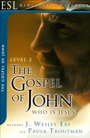 The Gospel of John: Who Is Jesus?