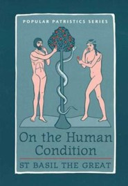 On the Human Condition (Popular Patristics)