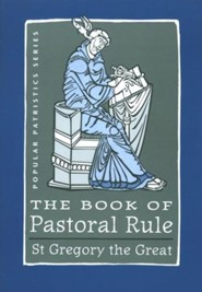 The Book of Pastoral Rule  (Popular Patristics)