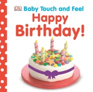 Baby Touch and Feel: Happy Birthday