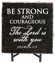 Be Strong and Courageous Granite Plaque, Black