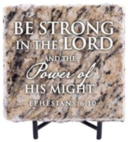 Be Strong in the Lord and the Power of His Might Granite Plaque, Taupe
