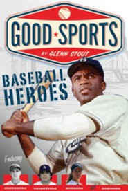 Baseball Heroes  -     By: Glenn Stout