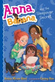 Anna, Banana, And The Sleepover Secret #7