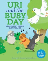 Uri and the Busy Day  -     By: Lucy Bell     Illustrated By: Michael Garton