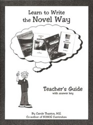 Learn To Write The Novel Way Teacher's Guide With Answer Key
