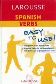 Larousse Spanish Verbs  -     By: Editors of Larousse